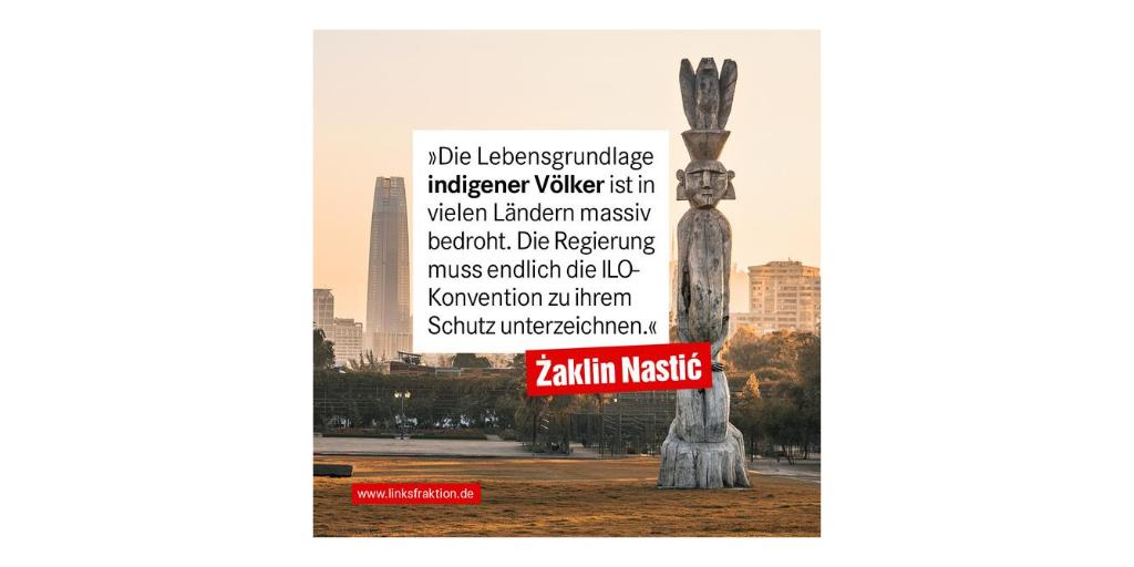 Konvention zum Schutz eingeborener Völker ratifizieren – Menschenrechte der Indigenen konsequent gewährleisten