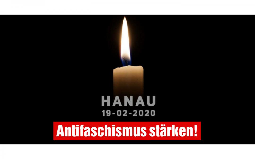 Zum 1. Jahrestag des Hanauer Terroranschlages: Konsequent gegen Rassismus!