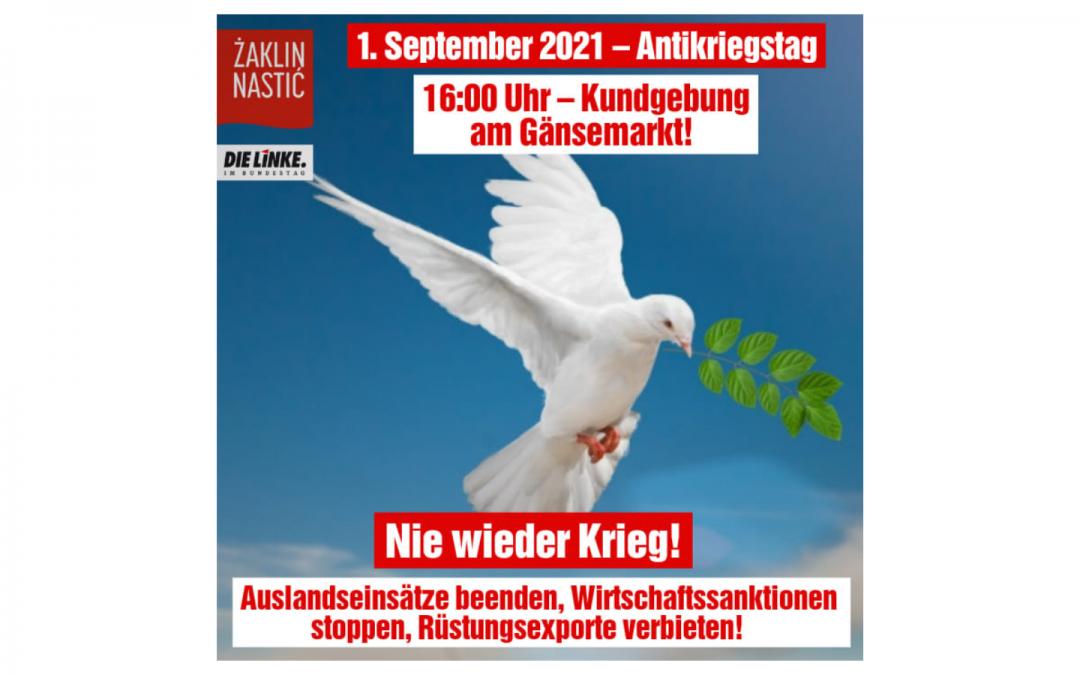 Antikriegstag: Krieg darf niemals Mittel der Politik sein!